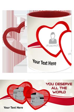 You Deserve All The World Printed Heart Handle Inside Maroon Redis Mug