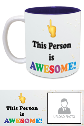 Awesome Person Customized Trendy Inside Blue Mug