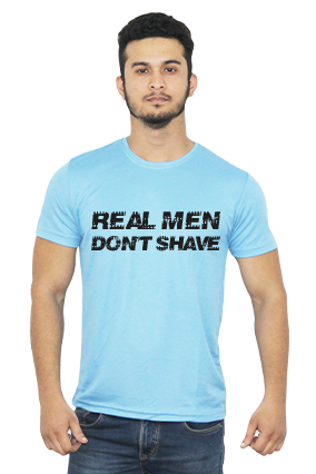 Real Men Dont Shave Sky Blue Dri Fit T-Shirt