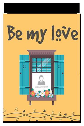 Be My Love Valentine Greeting Card