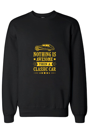 Classic Car is Awesome Cotton Black Sweatshirt