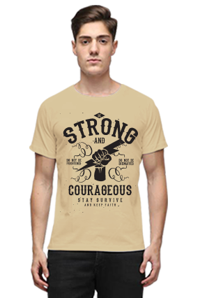 Be Strong And Courageous Stay Survive Quotational Beige Round Neck Cotton T-Shirt