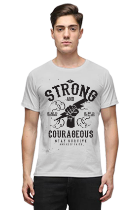 Be Strong And Courageous Stay Survive Quotational Half Sleeves Light Gray Round Neck Cotton Effit T-Shirt
