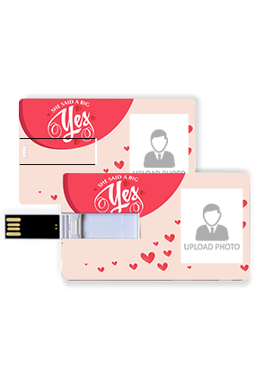 A Big Yes Personalized Valentine Credit Card Pen Drive