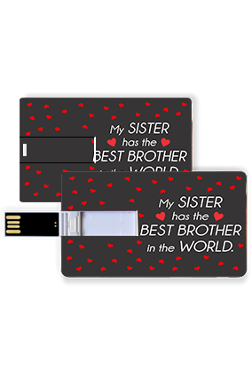 My Sister has the Best Brother Credit Card Pen Drive