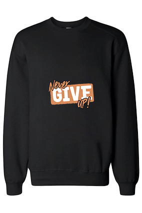 Never Give Up Cotton Black Sweatshirt