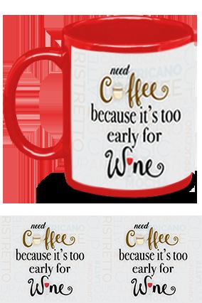 Need Coffee Not Wine Customized Trendy Red Patch Mug