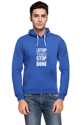 Business Don't Stop When You Are Tired, Stop When You Are Done Royal Blue Hoodie