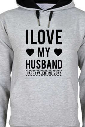 Love My Husband Valentine's Day Black Print Gray Hoodie