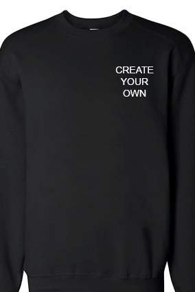 Create Your Own Logo Black Sweatshirt