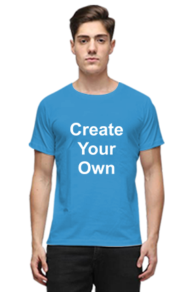 Create Your Own Blue Round Neck Cotton T-Shirt