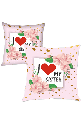 I love My Sister Polyester Cushion Cover