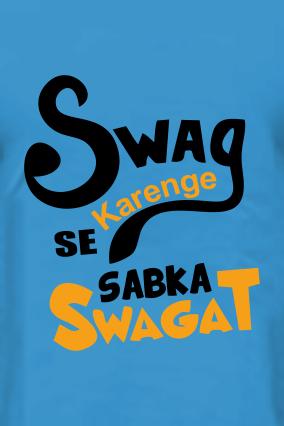 Swag Se Krenge Sabka Swagat Blue Round Neck Cotton T-Shirt