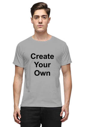 Create Your Own Gray Round Neck Cotton Effit T-Shirt