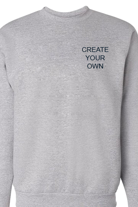 Create Your Own Logo Gray Sweatshirt