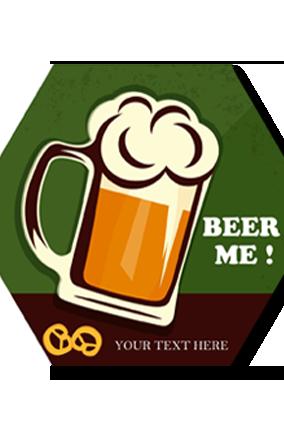 Beer Me Hexa Coaster Printing