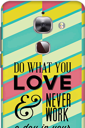 3D - Le Max 2 Do What You Love Mobile Cover