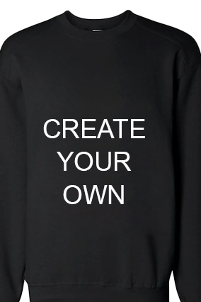 Create Your Own Black Sweatshirt
