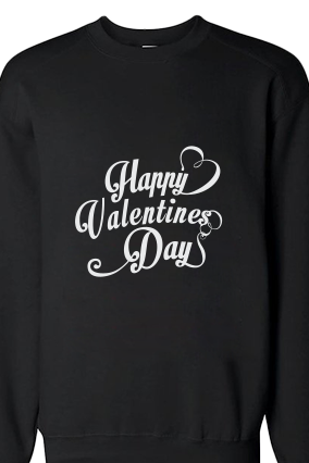 Cool Valentine's Day White Print black Sweatshirt