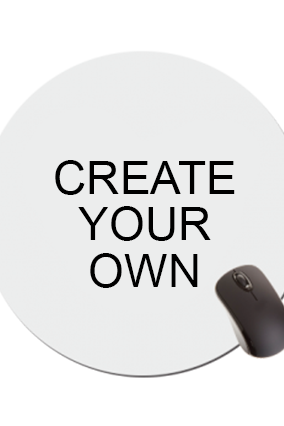 Create Your Own Round Mousepad