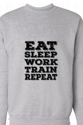 Eat Sleep And Work Black Print Gray Sweatshirt