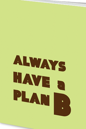 Customized Effit Have a Plan B Notebook