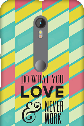 3D Motorola Moto G3 Do What You Love Mobile Cover