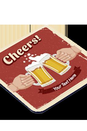 Cheers Square Customised Coaster