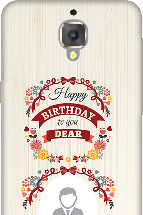 3D - OnePlus 3T Happy Birthday Dear Mobile Cover