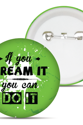 Dream It Badge