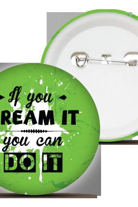 Dream It Badge