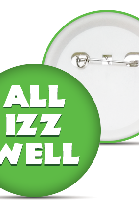 All Is Well Badge