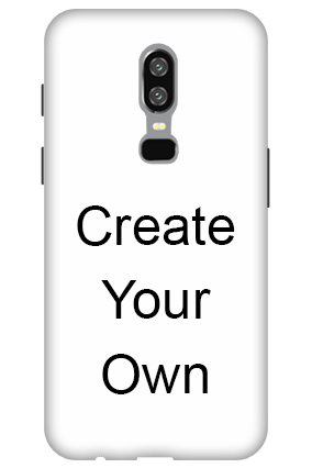 3D - Create Your Own OnePlus 6 Mobile Cover
