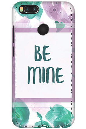 3D - Xiaomi Mi A1 Be Mine Themed Mobile Covers