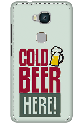 3D - Huawei Honor 5X White High Grade Plastic Cold Beer Here Mobile Cover