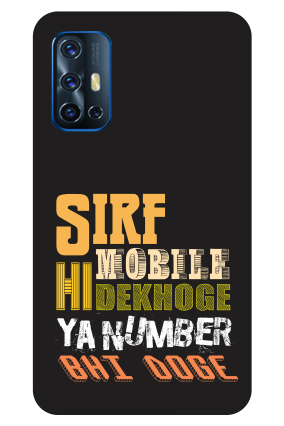 Vivo V17 - Sirf Mobile Hi Dekhoge Designer - Mobile Phone Cover