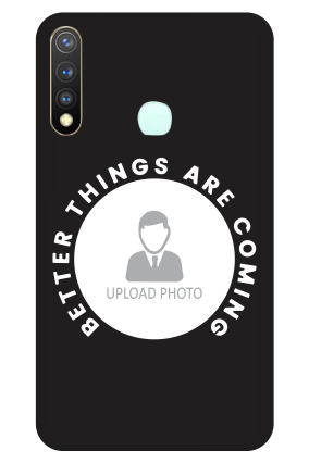 Vivo Y19 - Better Things Coming Designer - Mobile Phone Cover