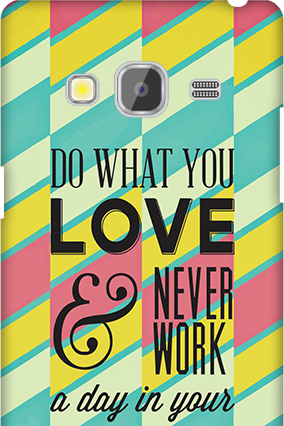 Samsung Galaxy Z3 Do What You Love Mobile Cover
